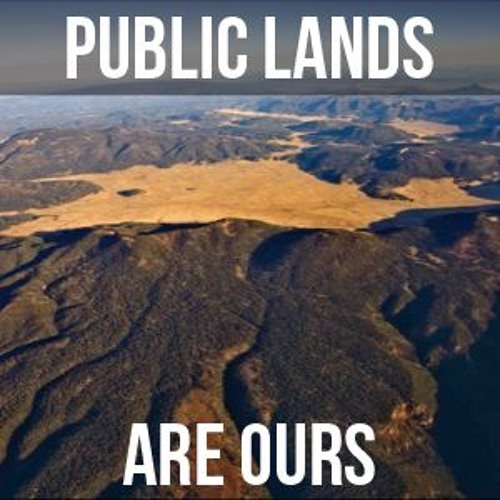 Public Lands Are Ours