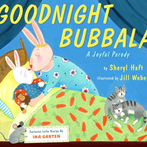 WE'RE GONNA LEARN SOME YIDDISH - Music &  Lyrics by Rebecca Schoffer, inspired by Goodnight Bubbala