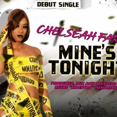 Chelseah Fari' - Mines Tonight
