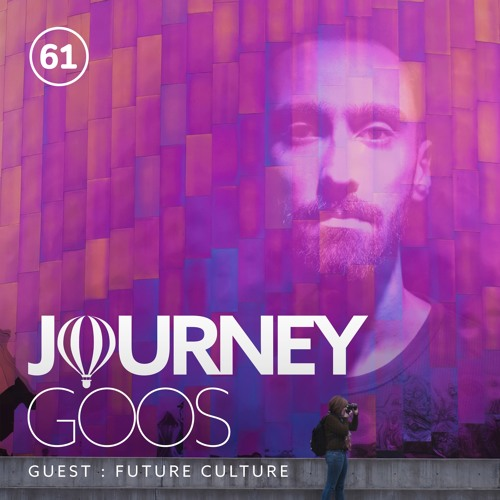 Journey - Episode 61 - Guestmix by Future Culture
