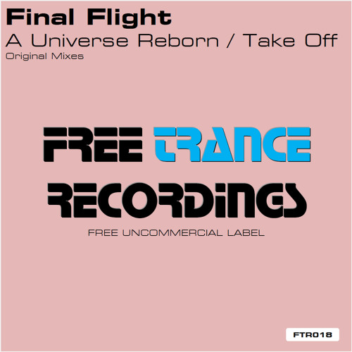 Final Flight - A Universe Reborn (Original Mix)
