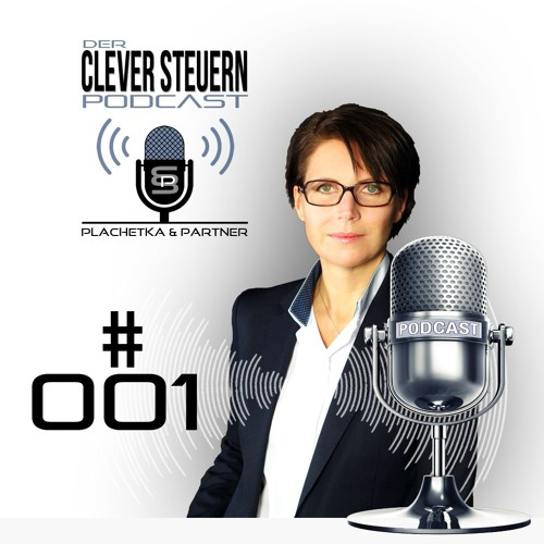CLEVER STEUERN Podcast - Episode 001