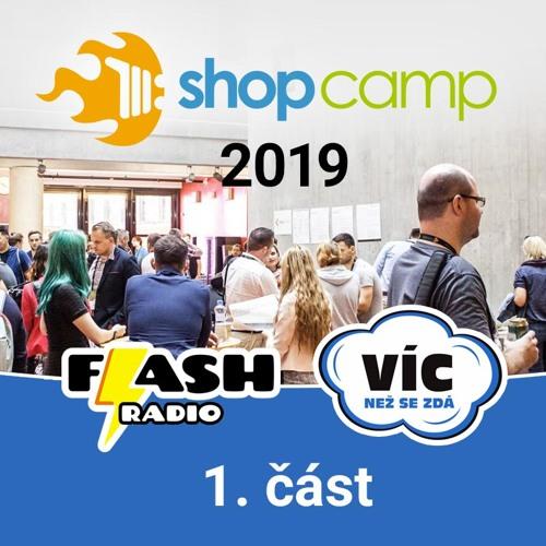 Podcast #06-1: ShopCamp - e-commerce konference 2019 - rozhovory (1. část)