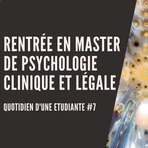 Rentrée en master de psychologie clinique et légale