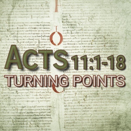 Acts 11:1-18 (preacher: Emma Beddoes)