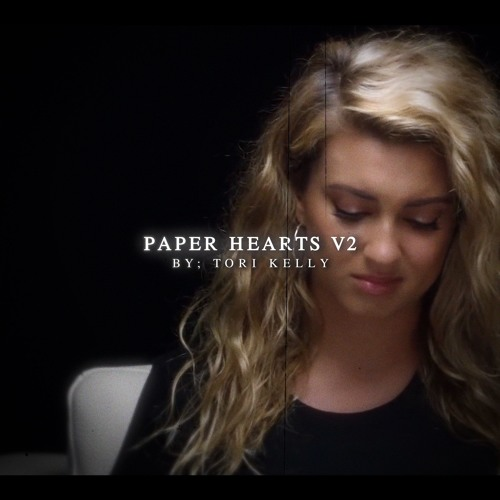 paper hearts [full verison] Song