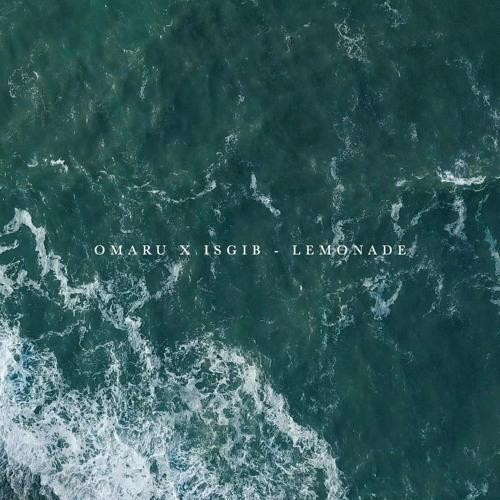 Omaru & Isgib - Lemonade