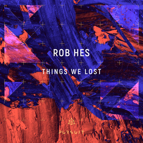 PREMIERE: Rob Hes - Things We Lost