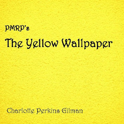 PMRP's The Yellow Wallpaper