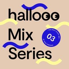 Hallooo Mix Series No. 3 - Nick Stropko
