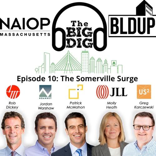 Big Dig Podcast Episode 10 - The Somerville Surge