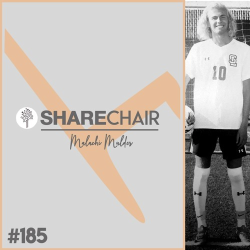 185--Malachi, Soccer Is My Passion, But Not My Only One