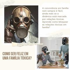 3. Episódio - Como ser feliz em uma família tóxica?