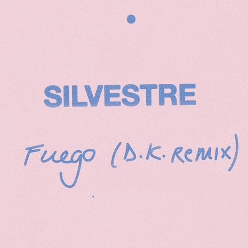SECRET026 -  Silvestre - Fuego (D.K. Remix)