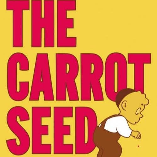 Episode 104 - The Carrot Seed