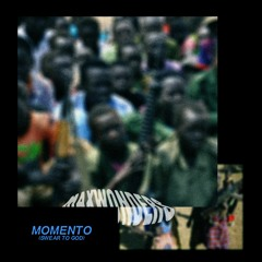 Momento (Swear To God)
