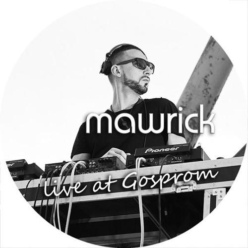 Mawrick Live DJ Stream Gosprom 30.08.2019