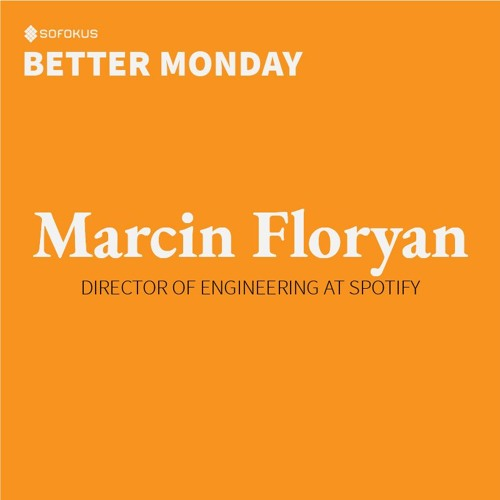 Episode # 1: Spotify – Different shades of diversity with Marcin Floryan