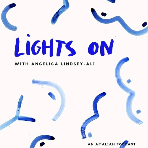 Lights On, With Angelica Lindsey-Ali
