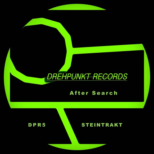 Steintrakt - Morning -(Original Mix) DREHPUNKT RECORDS DPR5 | 2019-09-23