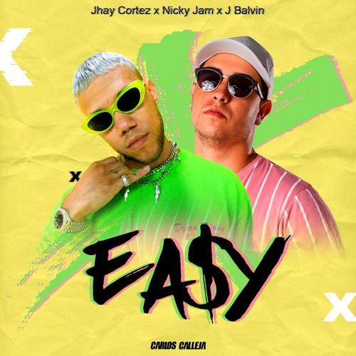 Easy - Jhay Cortes (Carlos Calleja Intro X)