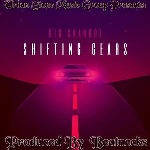 Big Skandoe - Shifting Gears
