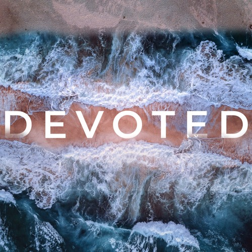 9-22-2019 - Serve - Devoted