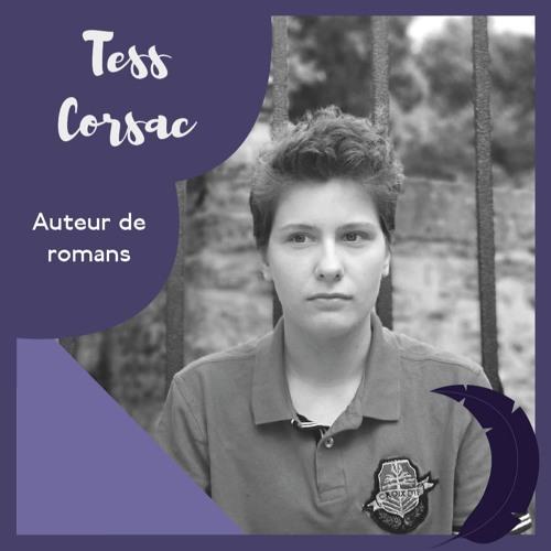 #5 TESS CORSAC : l'écrivain jardinier