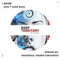 GeoM - Don't Look Back (Nando Fortunato Remix)
