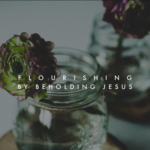 By Beholding Jesus Part II | 9.22.19 | Josh Knight