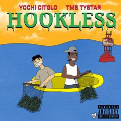 Yochi X Tms Tystar - Hookless (Prod. FOREIGN SHOOTER)