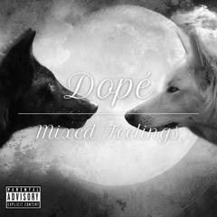 Mixed Feelings (prod. Dopé)