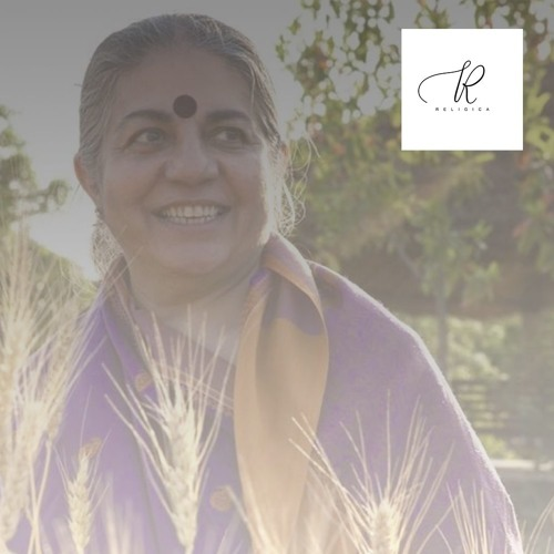 Vandana Shiva - Breaking the Grip on Farmers and Ensuring a Future through Seeds