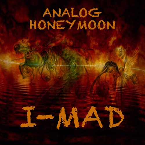 I-mad – THE COMEBACK OF SPIRIT | ANALOG HONEYMOON