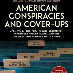 #234: American Conspiracies And Cover Ups with Douglas Cirignano