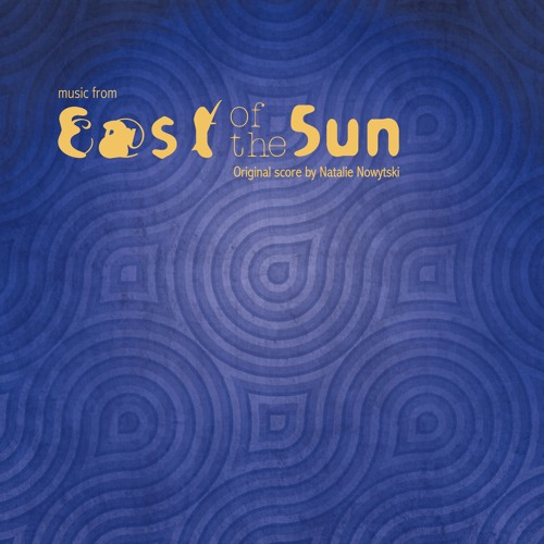 Music from East of the Sun (official soundtrack album)
