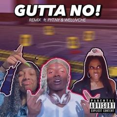 GUTTA K - GUTTA NO Ft. Weluvche & PYT NY (EISHA DISS SONG)