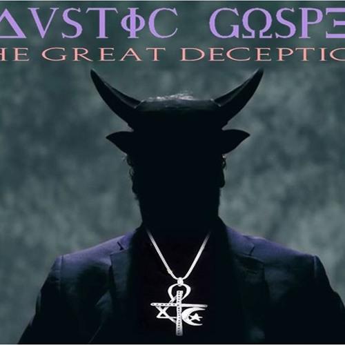 'CAUSTIC GOSPEL – THE GREAT DECEPTION W/ PASTOR PAUL BEGLEY' – September 23, 2019