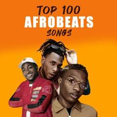 Top 100: Nigerian Hot Songs