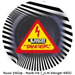 FREE DOWNLOAD: Russ Yallop - Rock Me (JLR Danger Edit)