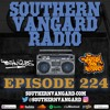 Download Episode 224 - Southern Vangard Radio Mp3