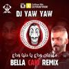 Download ريمكس Bella ciao & مهرجان وداع يا دنيا - دي جي ياو ياو - DJ YAW YAW Mp3