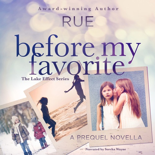 Before My Favorite - Prequel Novella (The Lake Effect Series)