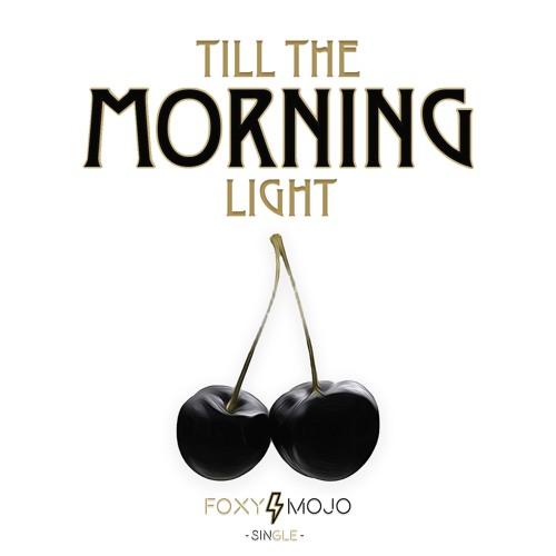 Till The Morning Light - Single