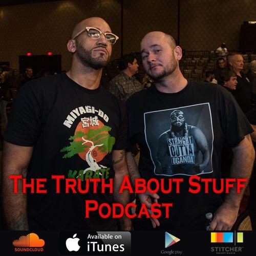 The Truth about Stuff – #107 (Guest: Matt Schnell)