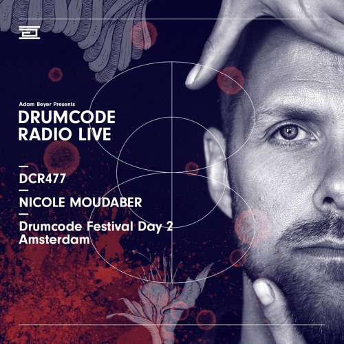 DCR477 – Drumcode Radio Live – Nicole Moudaber live from Drumcode Festival, Amsterdam