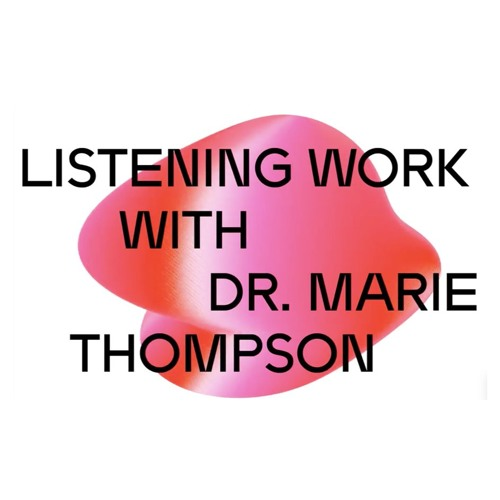 DICE 2018: Listening Work with Dr. Marie Thompson