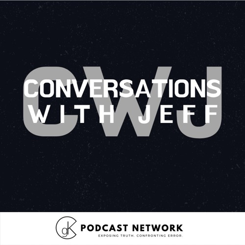 Brent Detwiler | Is John MacArthur Qualified For Ministry? | Conversations with Jeff #36