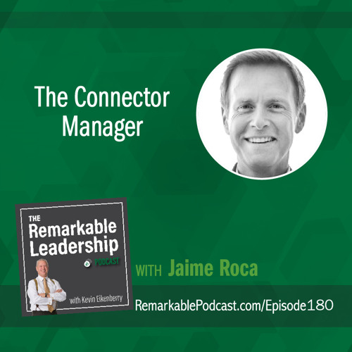 The Connector Manager with Jaime Roca