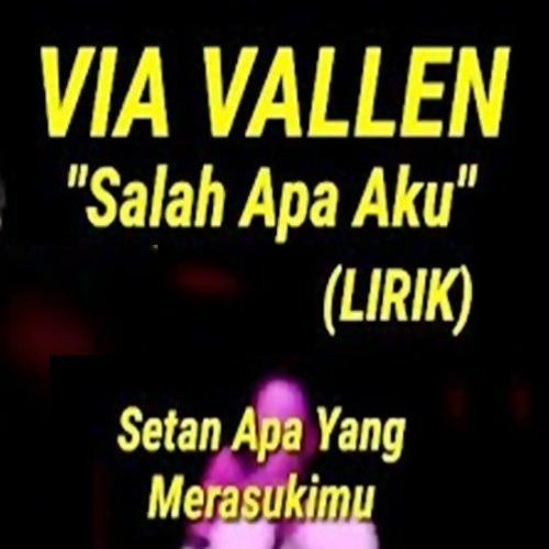Salah Apa Aku ( Setan Apa Yang Merasukimu ) Koplo Via Vallen by NENENQQ.com
